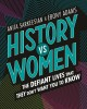Go to record History vs women : the defiant lives that they don't want ...