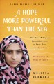 Go to record A hope more powerful than the sea : one teen refugee's inc...