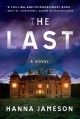 Go to record The last : a novel