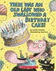 Go to record There was an old lady who swallowed a birthday cake!