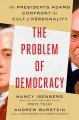 Go to record The problem of democracy : the Presidents Adams confront t...