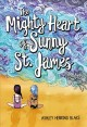 Go to record The mighty heart of Sunny St. James