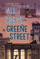 Go to record All the Greys on Greene Street