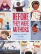 Go to record Before they were authors : famous authors as kids
