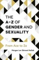 Go to record The A-Z of gender and sexuality : from Ace to Ze