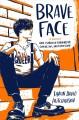 Go to record Brave face : a memoir