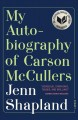 Go to record My autobiography of Carson McCullers