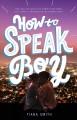 Go to record How to speak boy