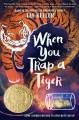Go to record When you trap a tiger