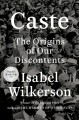 Go to record Caste : The origins of our discontents