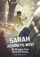 Go to record Sarah journeys west : an Oregon Trail survival story