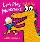 Go to record Let's play monsters!