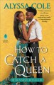 Go to record How to catch a queen