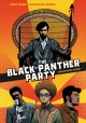 Go to record The Black Panther Party : a graphic novel history