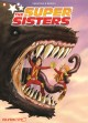 Go to record The super sisters Volume 1