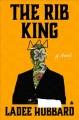 Go to record The Rib King : a novel
