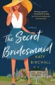Go to record The secret bridesmaid
