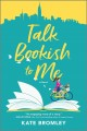 Go to record Talk bookish to me