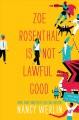 Go to record Zoe Rosenthal is not lawful good