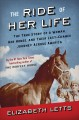 Go to record The ride of her life : the true story of a woman, her hors...