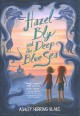 Go to record Hazel Bly and the deep blue sea