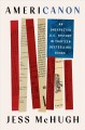 Go to record Americanon : an unexpected U.S. history in thirteen bestse...
