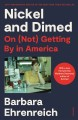 Go to record Nickel and dimed : on (not) getting by in America