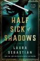 Go to record Half sick of shadows