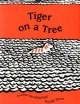 Go to record Tiger on a tree