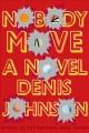Go to record Nobody move : a novel