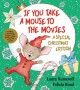 Go to record If you take a mouse to the movies : a special christmas ed...