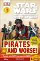 Go to record Star Wars, the clone wars. Pirates-- and worse!