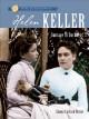 Go to record Helen Keller : courage in darkness
